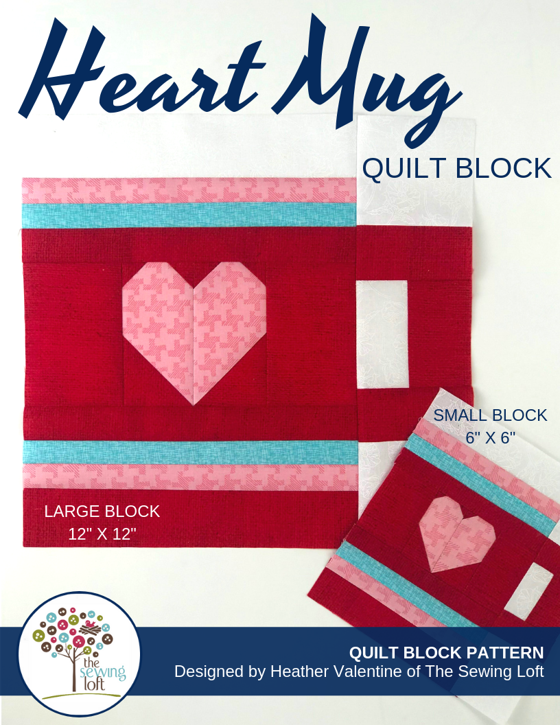 Heart Mug Quilt Block | Blocks2Quilt Series from The Sewing Loft