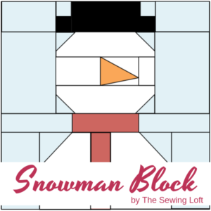 Snowman Quilt Block Pattern | The Sewing Loft Blocks2Quilt series
