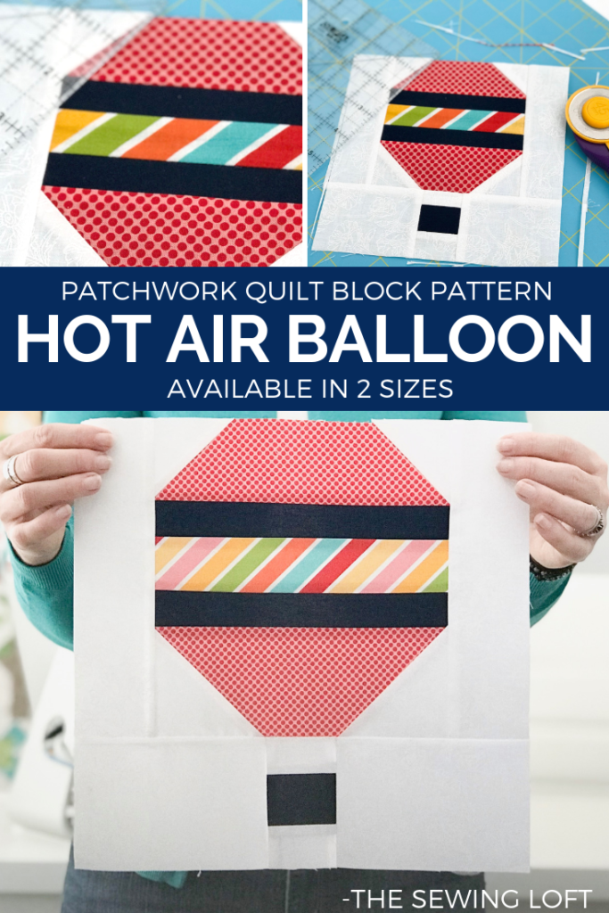 Hot Air Balloon Quilt Block patchwork construction available in 2 sizes. Download today and grab your scraps. -The Sewing Loft