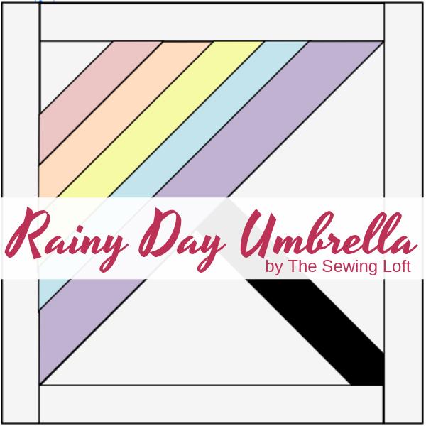 Rainy Day Umbrella Quilt Block | The Sewing Loft Blocks 2 Quilt