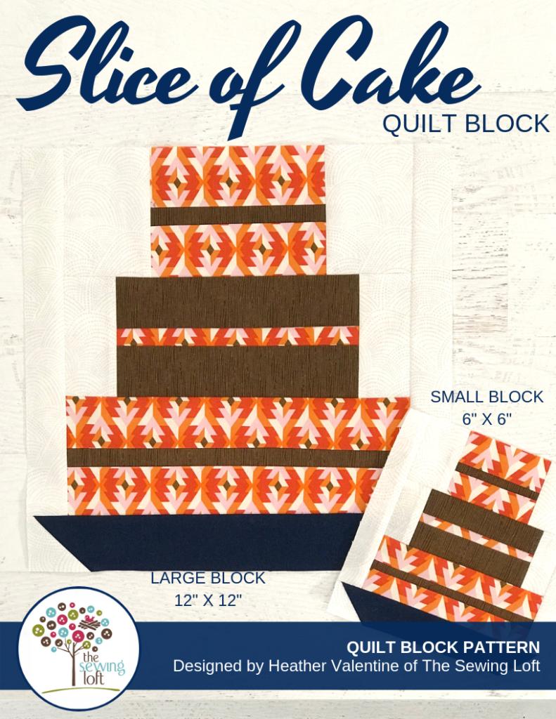 Slice Of Cake Quilt Block
