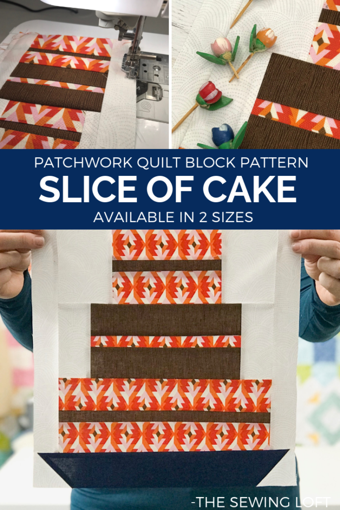 Slice of Cake quilt block pattern | Blocks 2 Quilt Series from The Sewing Loft