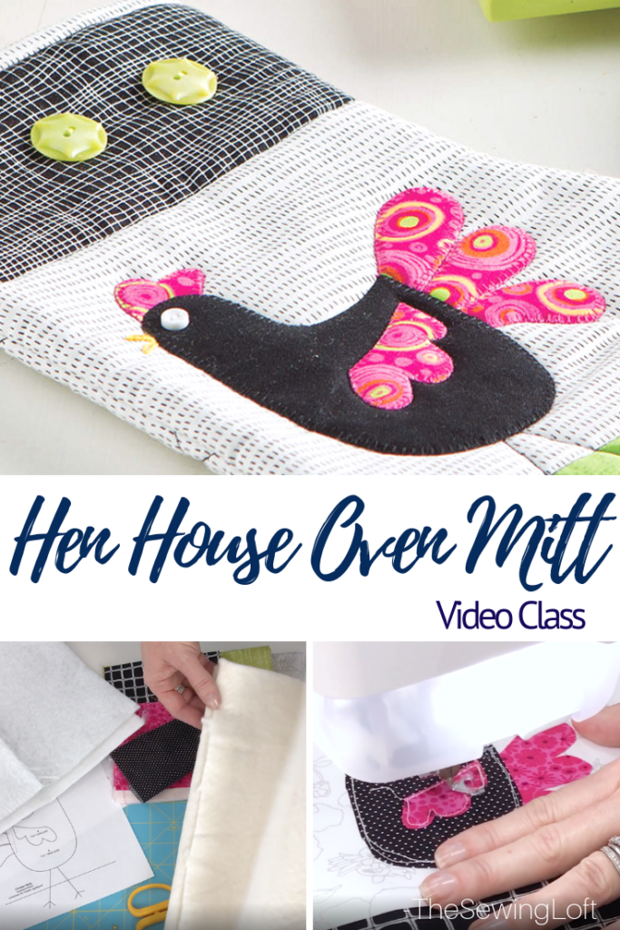 Turn your scraps into something fun with this easy to make Hen House Oven Mitts video class. Learn applique, hand embroidery, quilting and more.