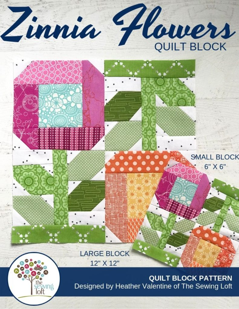 Add a splash of color to your next quilt with the Zinnia Flowers Quilt Block. Pattern includes 2 sizes. The Sewing Loft