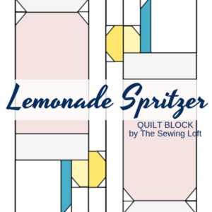 Lemonade Spritzer Quilt Block | The Sewing Loft