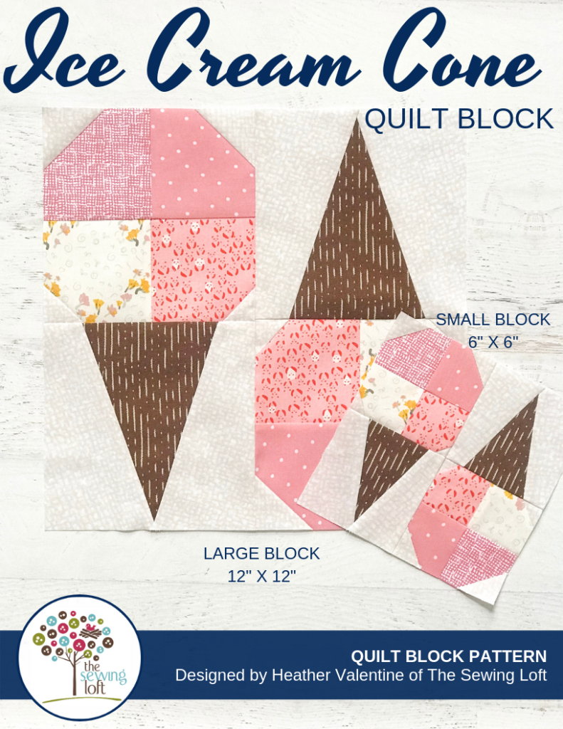 The Ice Cream Cone quilt block pattern is a simple patchwork construction, available in 2 sizes and perfect to grow your skills.