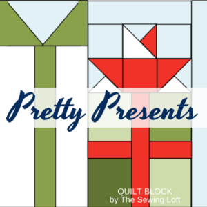 Perfect Presents Quilt Block Pattern | The Sewing Loft