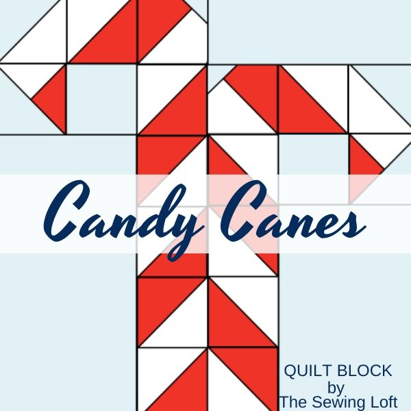 Candy Canes Quilt Block Pattern | The Sewing Loft