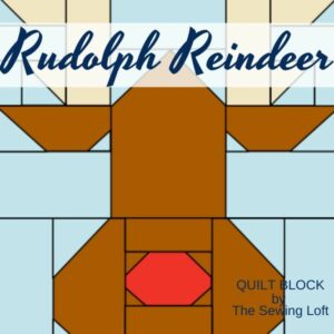Rudolph the Reindeer Quilt Block Pattern | The Sewing Loft
