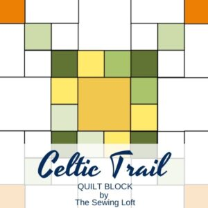 Celtic Trail Quilt Pattern | The Sewing Loft
