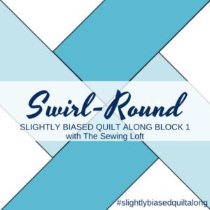 Swirl-Round Block 1 | Slightly Biased Quilt Along