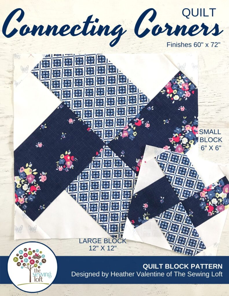 Connecting Corners Quilt Pattern | The Sewing Loft