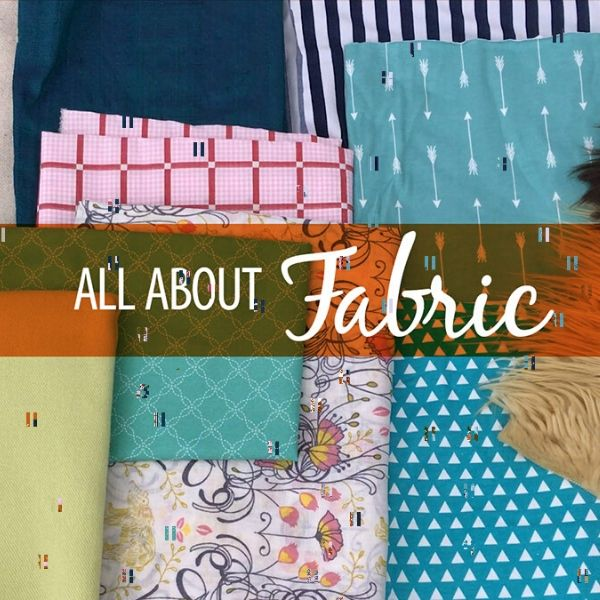 Photo of All About Fabric | Sewing Skill Builder Series – The Sewing Loft
