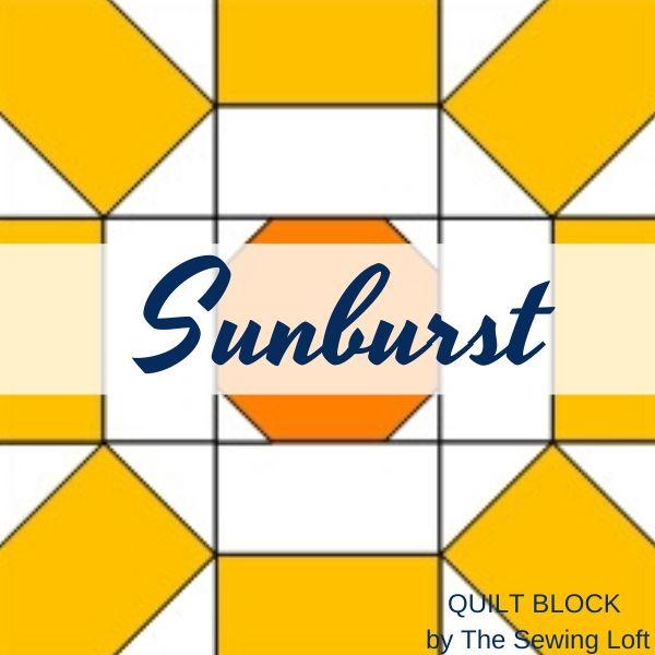 Sunburst Quilt Block Pattern   The Sewing Loft